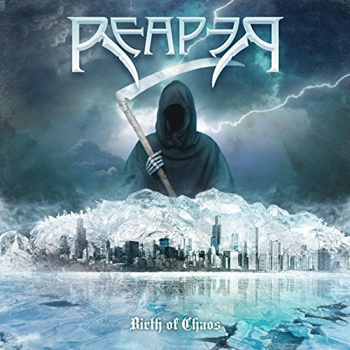 Reaper - Birth of Chaos (2018)