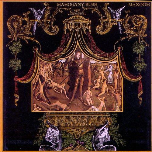 Mahogany Rush - Maxoom [Reissue 1994] (1972)