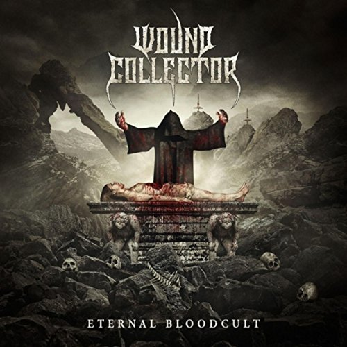 Wound Collector - Eternal Bloodcult (2018)
