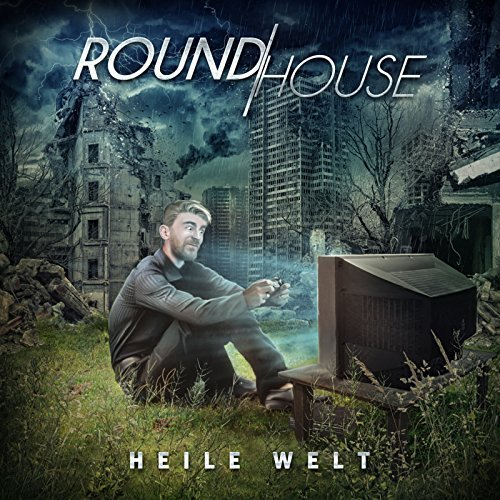 Roundhouse - Heile Welt [EP] (2018)