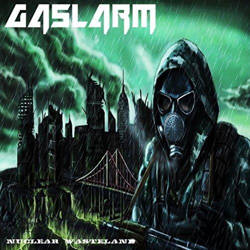 Gaslarm - Nuclear Wasteland (2018)