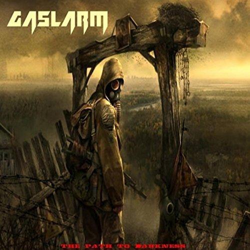Gaslarm - The Path to Darkness (2018)