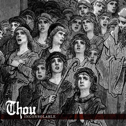 Thou - Inconsolable (2018)