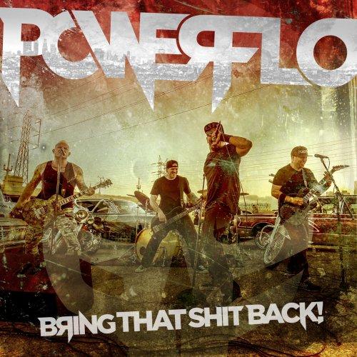 Powerflo - Bring That Shit Back (EP) (2018)