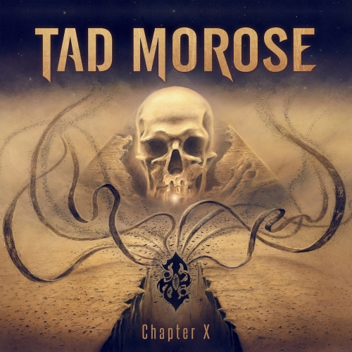 Tad Morose - Chapter X (2018)