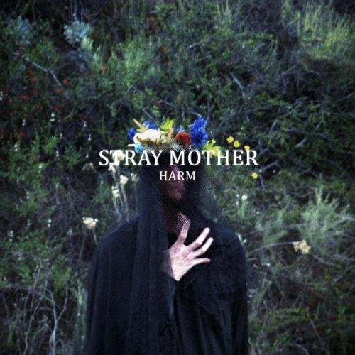 Stray Mother - Harm (2018)