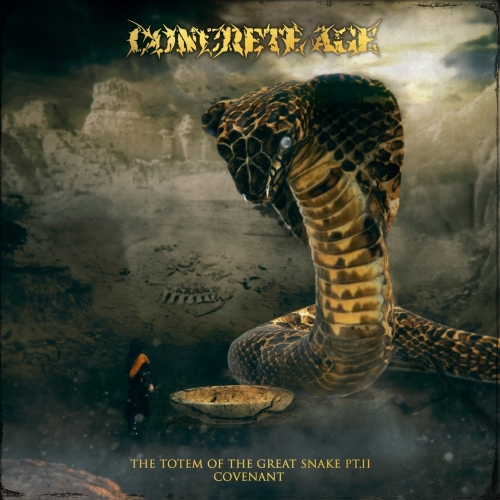 Concrete Age - The Totem of the Great Snake Pt.II: Covenant (2018)