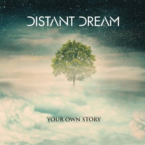 Distant Dream - Yоur Оwn Stоrу (2018)