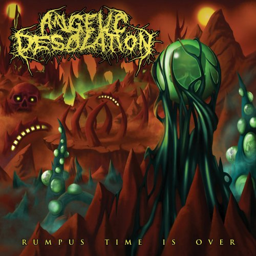 Angelic Desolation - Rumpus Time Is Over (2018)