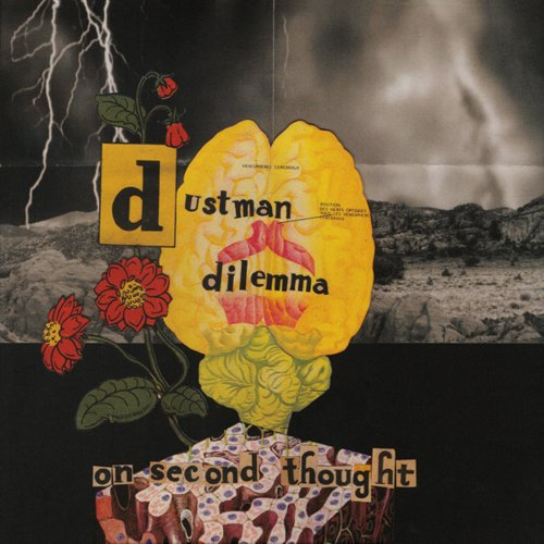The Dustman Dilemma - On Second Thought (2018)