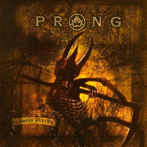 Prong - Scorpio Rising (2003)