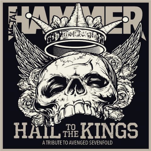 Various Artists - Hail to the Kings A Tribute To Avenged Sevenfold (2018)