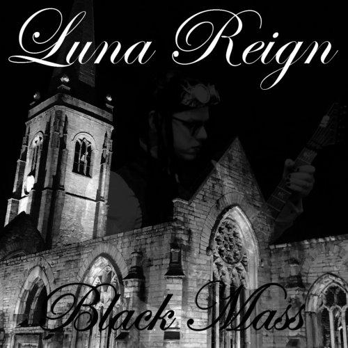 Luna Reign - Black Mass (2018)