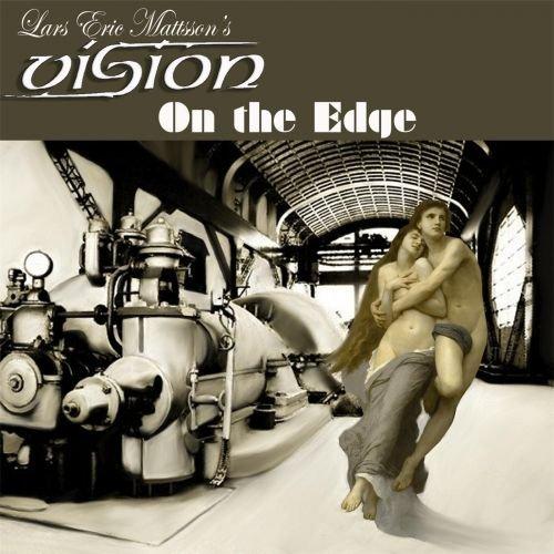 Lars Eric Mattsson's Vision – On the Edge (2018)