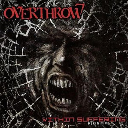 Overthrow - Within Suffering (1990)