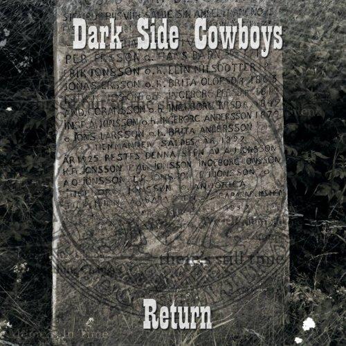 Dark Side Cowboys - Return (2018)