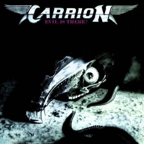 Carrion - Evil Is There! (1986)