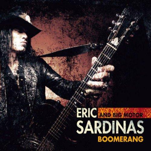 Eric Sardinas - Discography (1999-2014)