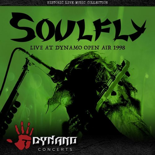 Soulfly - Live At Dynamo Open Air 1998 (2018)
