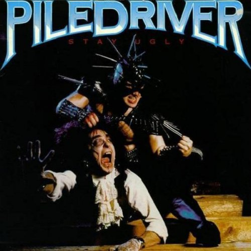 Piledriver - Metal Inquisition 1985 / Stay Ugly 1986 (1997)