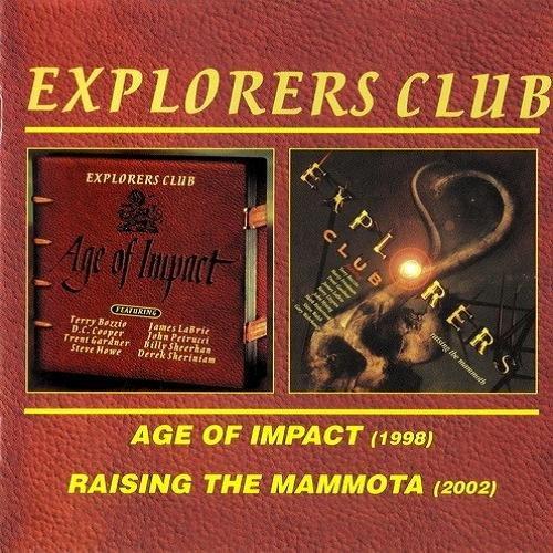 Explorers Club - Age Of Impact 1988 / Raising the Mammoth 2002 (2004)