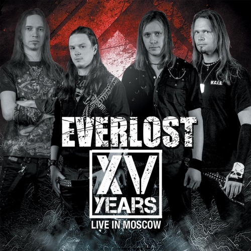 Everlost - XV Years: Live in Moscow (2018)