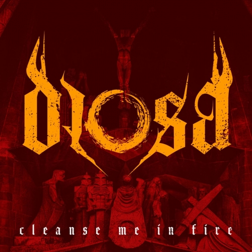 Diosa - Cleanse Me in Fire (2018)