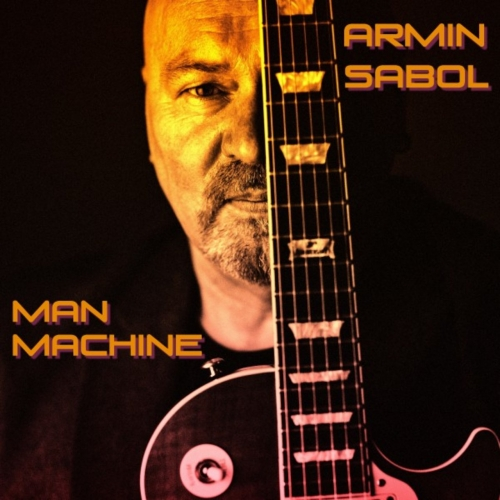 Armin Sabol - Man Machine (2018)