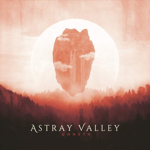 Astray Valley - Unneth (2018)