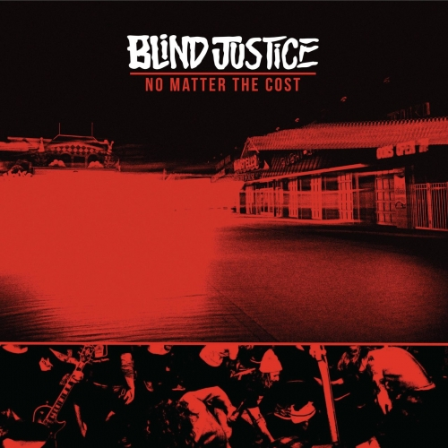 Blind Justice - No Matter the Cost (2018)