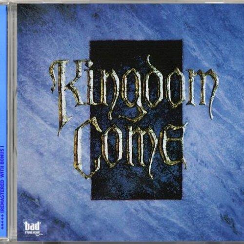 Kingdom Come - Kingdom Come (Bad Reputation Records remaster 2018)