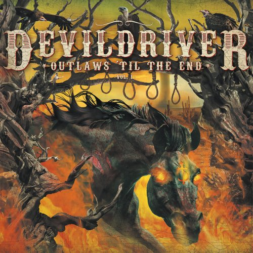 DevilDriver - Outlaws 'Til the End, Vol. 1 (2018)