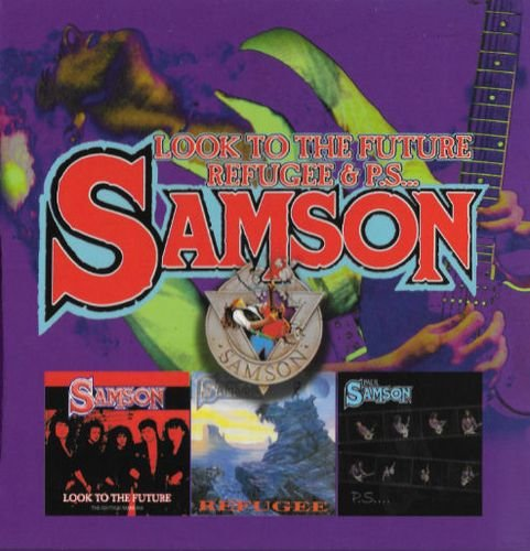 Samson - Look To The Future & Refugee & P.S (2018) (3CD)