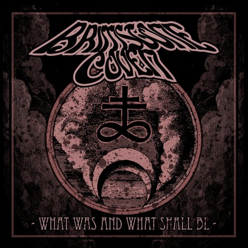 Brimstone Coven - What Was And What Shall Be (2018)