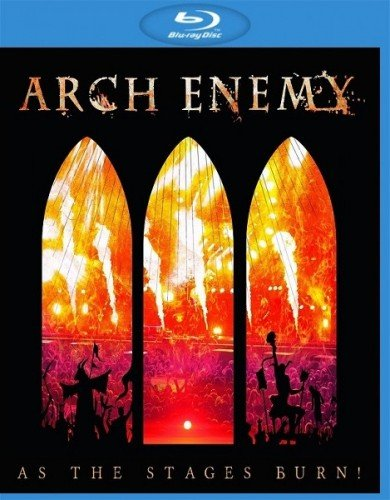 Arch Enemy - As The Stages Burn! (2017) (BDRip 1080p)