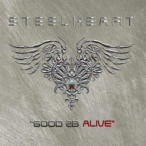 Steelheart - Good 2b Alive (Reissue 2018)