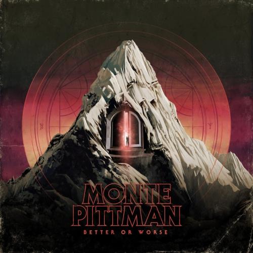 Monte Pittman - Better or Worse (2018)