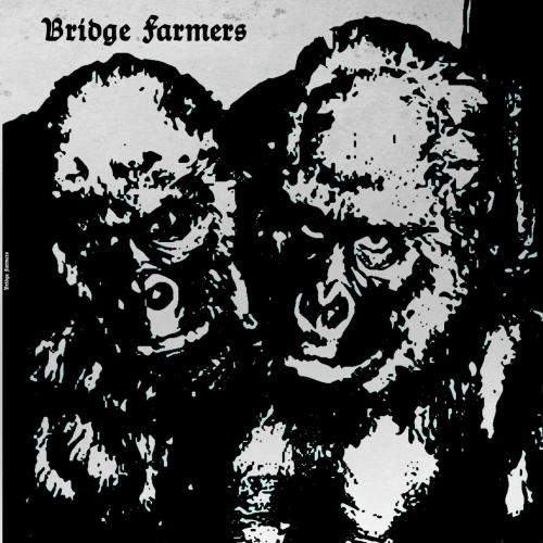 Bridge Farmers - Bridge Farmers (2018)