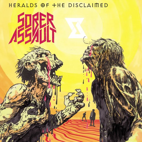 Sober Assault - Heralds of the Disclaimed (2018)