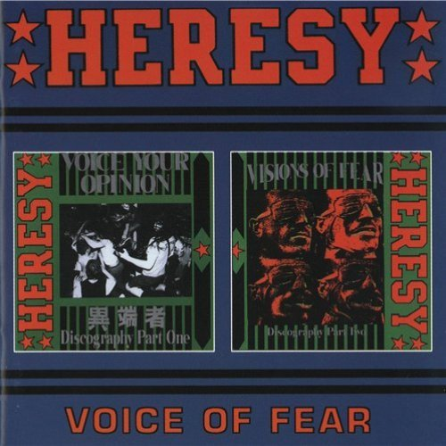 Heresy - Voice Of Fear (The Complete Discography) (1995)