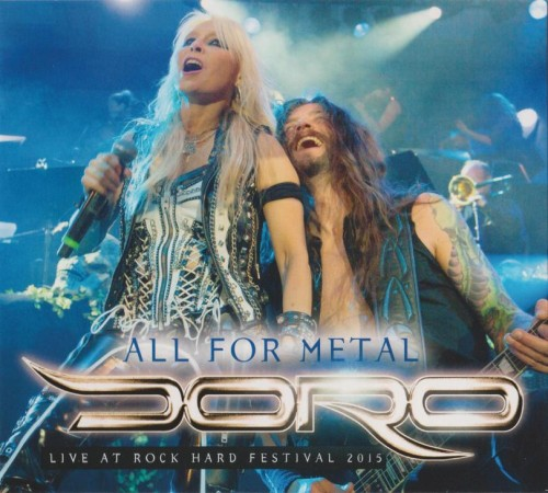 Doro - All For Metal - Live At Rock Hard Festival 2015 (Rock Hard Promo CD) (2018)