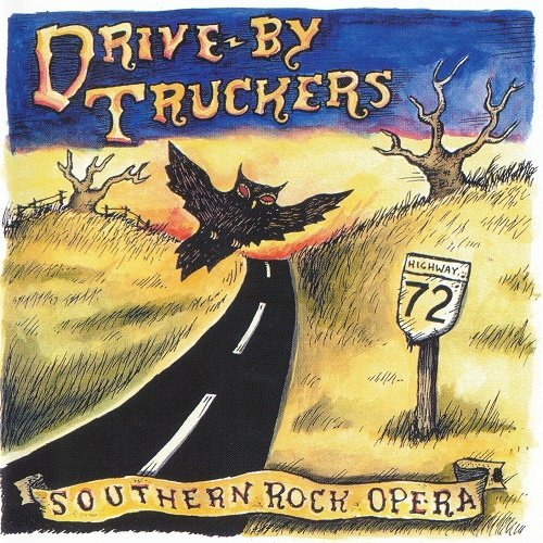 Drive-By Truckers - Southern Rock Opera [Reissue 2002] (2001)