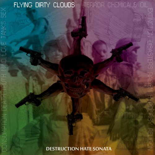 Flying Dirty Clouds - Destruction Hate Sonata (2018)