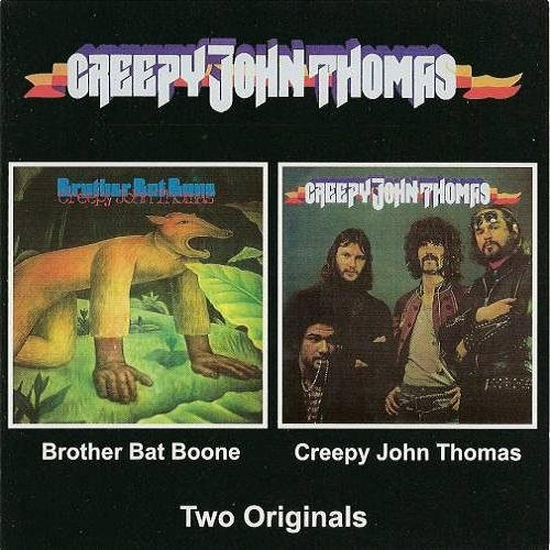 Creepy John Thomas - Creepy John Thomas/Brother Bat Bone (1968-69)