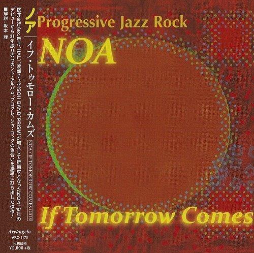NOA - If Tomorrow Comes (Japan Edition) (2018)