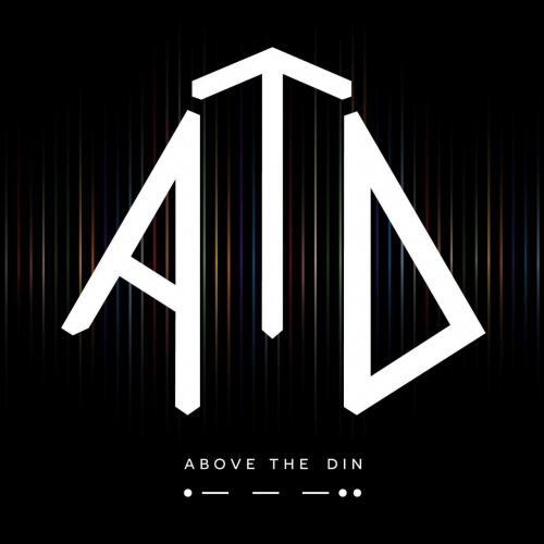 Above the Din - Above the Din (2018)