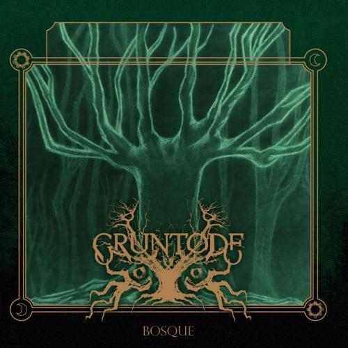 Gruntode - Bosque (2018)