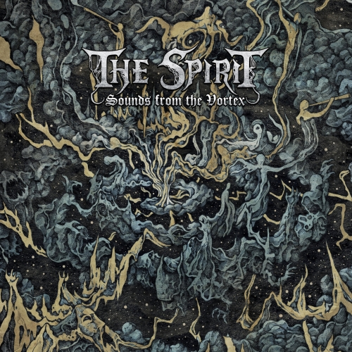 The Spirit - Sounds from the Vortex (2017/2018)