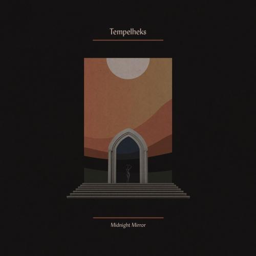Tempelheks - Midnight Mirror (2018)