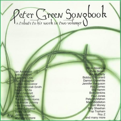 VA - Peter Green Song Book, A Tribute To His Work In Two Volumes (2003)